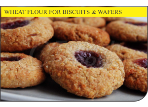Wheat Flour for Biscuits and Wafers